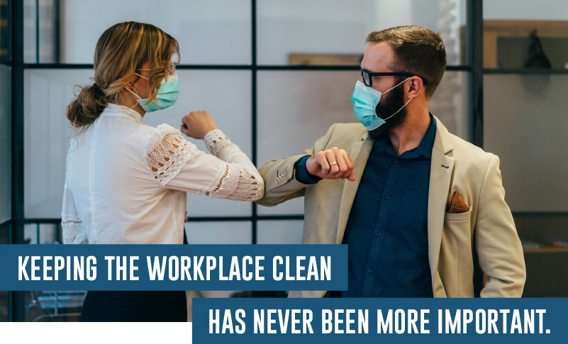 On-Going Cleaning is Critical for Returning to Work